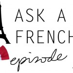 ASK a Frenchy1