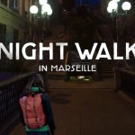 nightwalkinmarseille