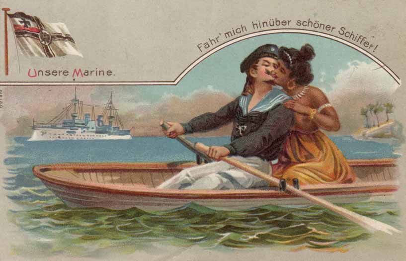 German postcard saying: Our Navy, row me to the other side, handsome shipper!