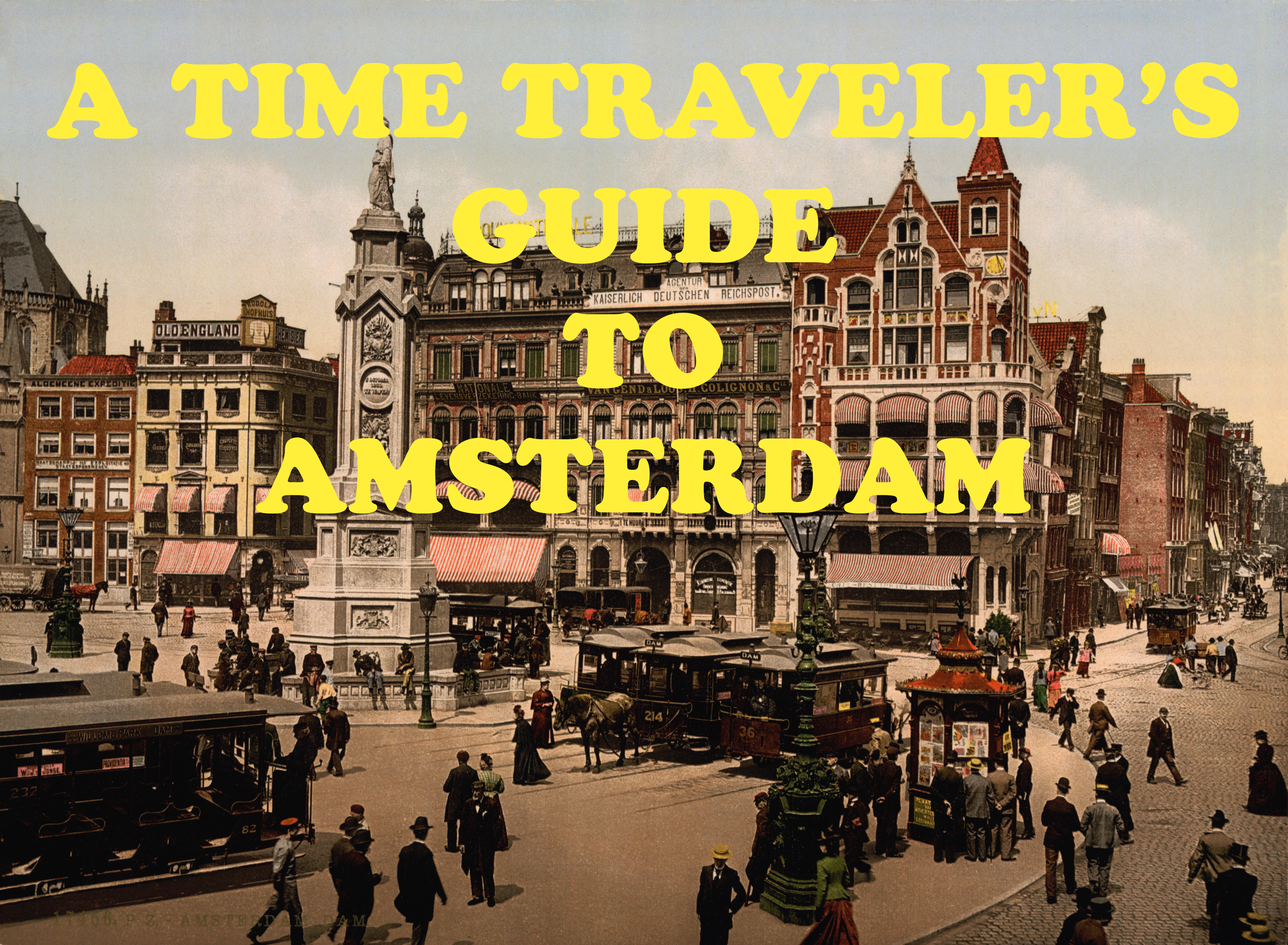 a time traveler s guide to amsterdam