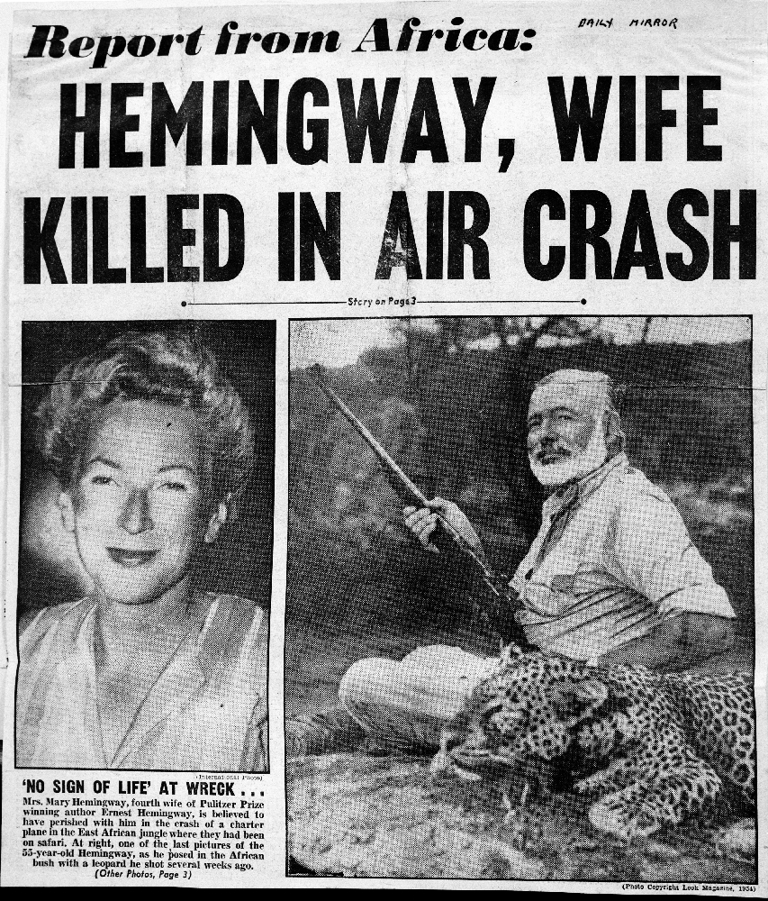 EH9826D Front page of the Daily Mirror claiming that Ernest Hemingway and Mary Hemingway died in a plane crsh in Africa. Copyright Daily Mirror/Ernest Hemingway Collection at the John F. Kennedy Presidential Library and Museum, Boston.