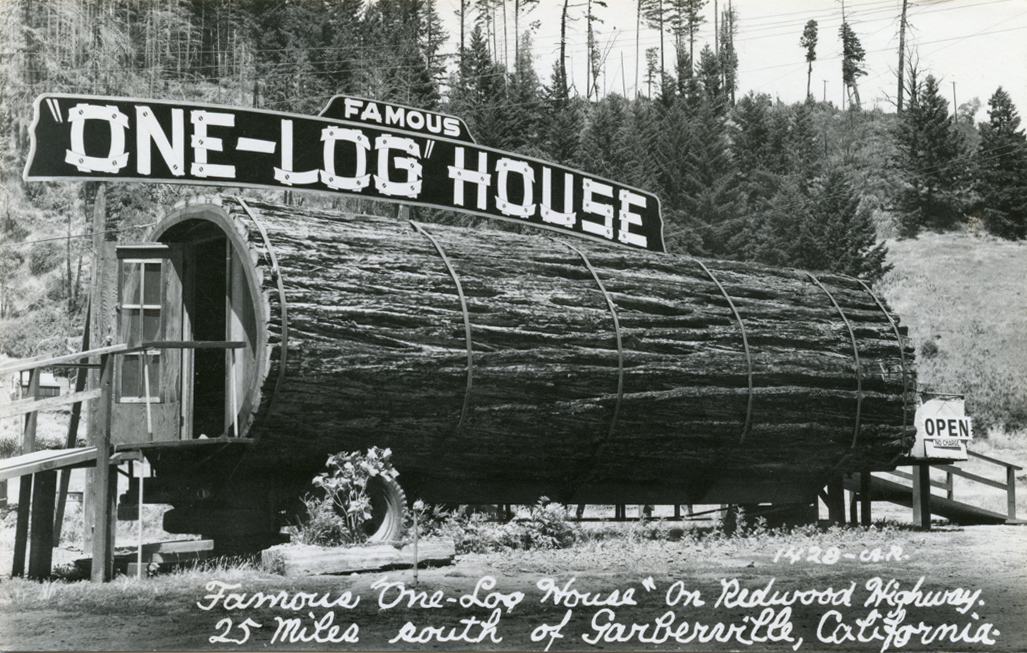 Famous_One_Log_House_On_Redwood_Highway_25_Miles_South_of_Garberville_California