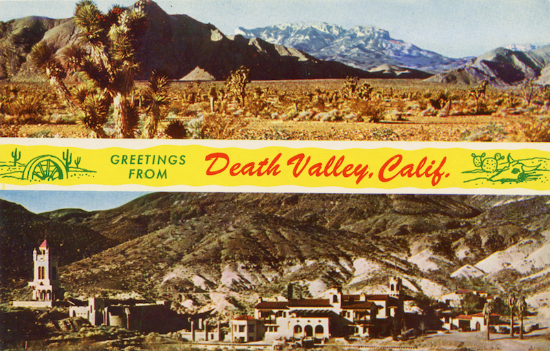 Greetings_From_Death_Valley_Calif_Scotty's_Castle_C7407